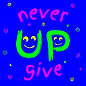 Постер, плакат: T shirt Never Give Up