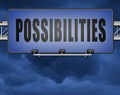possibilities and opportunities alternatives achievement road sign billboard 3D, illustration poster
