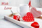 Morning coffee and hearts decoration made with love