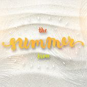 Summer Design. Beach Sand Background. Hand Drawn Lettering Vector. The Summer Time