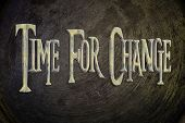 Time For Change Concept.