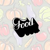 vector typographic illustration of handwritten Food retro label on the vegetable background