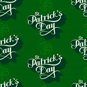 vector seamless pattern with handwritten Saint Patricks Day label and shamrock leaf. holiday letteri