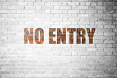pic of no entry  - Red Brick wall texture background with a word No Entry - JPG