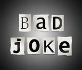 Bad Joke Concept.
