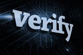 The word verify against futuristic black and blue background