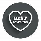 Best boyfriend sign icon. Heart love symbol.