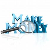 Magnifying Glass With Blue Make Money Word