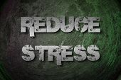 Reduce Stress Concept