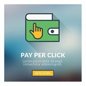 Flat design concept for pay per click. Vector illustration with blurred background