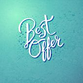 Best Offer Concept on Blue Green Background