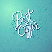 Best Offer Concept on Blue Green Background