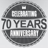 Celebrating 70 Years Anniversary Retro Label, Vector Illustration