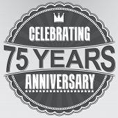 Celebrating 75 Years Anniversary Retro Label, Vector Illustration
