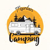 Camper Van, Travel Trailer Or Recreational Vehicle Driving On Road Against Mounts And Forest On Back poster