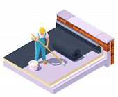 Vector Isometric Worker At Flat Roof Waterproofing And Insulation. Rubber Roofing Membrane, Epdm Or  poster