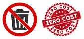 Vector No Trash Can Icon And Grunge Round Stamp Seal With Zero Cost Text. Flat No Trash Can Icon Is  poster
