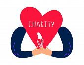 Charity Concept. Hands Holding Heart And Flower. Vector Charity And Donations Illustration poster