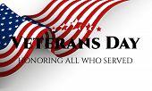 Veterans Day. Honoring All Who Served. November 11. Vector Illustration poster