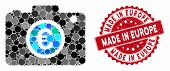 Mosaic Euro Photo And Distressed Stamp Seal With Made In Europe Phrase. Mosaic Vector Is Composed Wi poster