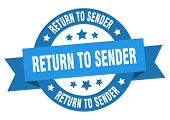 Return To Sender Ribbon. Return To Sender Round Blue Sign poster