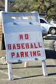 No Baseball Parking Sign