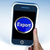 Export On Phone Means Sell Overseas Or Trade