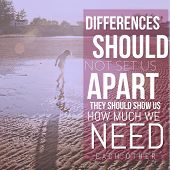 Inspirational Typographic Quote - Differences should not set us apart