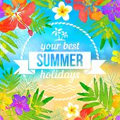 picture of jungle flowers  - Your best summer holidays vector label on tropical flowers beach background - JPG