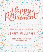 Happy Retirement. Party Invitation. Hand Lettering. Vector Hand Drawn Illustration. poster