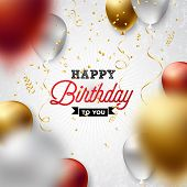 Happy Birthday Vector Design With Balloon, Typography And Falling Confetti On White Background. Illu poster