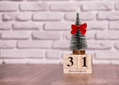 New Year. December 31. Day 31 Of December Month, Calendar With Little Christmas Tree And Red Bow On  poster