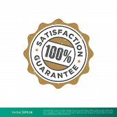 Satisfaction Guarantee Seal Stamp Emblem Vector Template Illustration Design. Vector Eps 10. poster