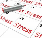 Stress Calendar Means Pressured Tense And Anxious