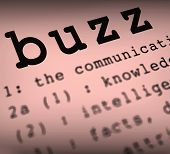 Buzz Definition Shows Public Attention Or Popularity