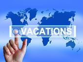 Vacations Map Means Internet Planning Or Worldwide Vacation Trav