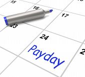 foto of payday  - Payday Calendar Showing Salary Or Wages For Employment - JPG