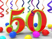 Number Fifty Party Shows Happiness And Celebrations
