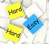 Easy Hard Post-it Notes Mean Ease Or Difficulty