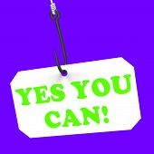 Yes You Can! On Hook Means Inspiration And Motivation