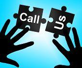 Call Us Represents Debate Phone And Communicating