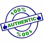Hundred Percent Authentic Represents Bona Fide And Actual