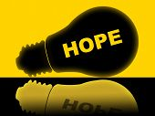 stock photo of hope  - Hope Lightbulb Indicating Wants Hopes And Bright - JPG