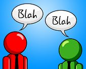 Blah Conversation Represents Chit Chat And Confab