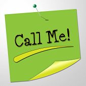 Call Me Indicates Messages Communicating And Note