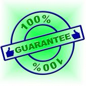 Hundred Percent Guarantee Means Promise Ensure And Guaranteed