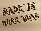 Hong Kong Made Represents Trade Manufacturing And Manufacturer