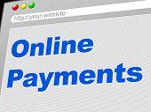 Online Payments Represents World Wide Web And Settlement
