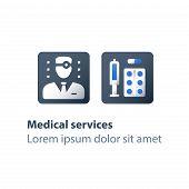 Pharmacy Worker, Medicine Prescription, Medical Drugs, Antibiotics Capsule, Painkiller Pills, Syring poster