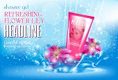 Design Cosmetics Product Advertising For Catalog, Magazine. Attractive Lily Flowers Ingredients With poster